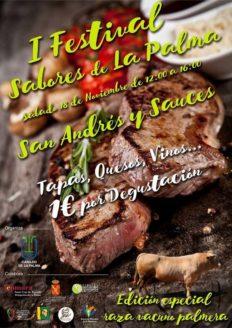 Sábado 18 de Noviembre de 2017, I Festival Sabores de La Palma, Edición Especial Raza Vacuna Palmera, que se celebrará de 12:00 a 16:00 horas en San Andrés y Sauces.